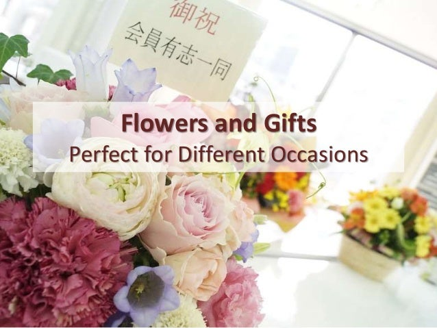and Gifts Perfect for Different Occasions