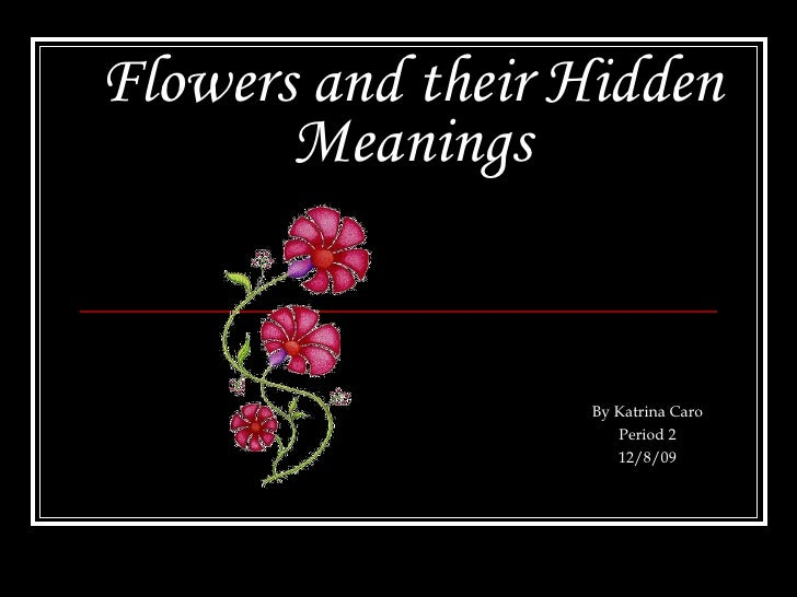 Flowers And Their Hidden Meanings