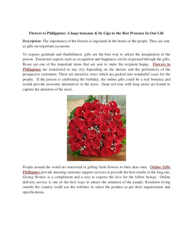 Flowers to Philippines: A huge bonanza & Its Gige to the Best Presence In Our Life Description: The importance of the flow...