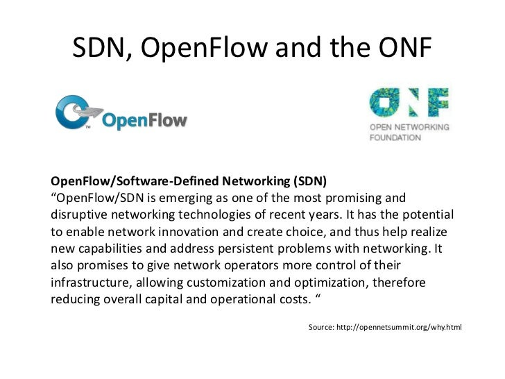 """SDN, OpenFlow and the ONFOpenFlow/Software-Defined Networking (SDN)""""OpenFlow/SDN is emerging as one of the most promising ..."""