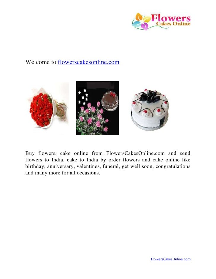 Welcome to flowerscakesonline.com   <br />            <br />Buy flowers, cake online from FlowersCakesOnline.com and send ...