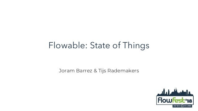 What's New with Flowable?