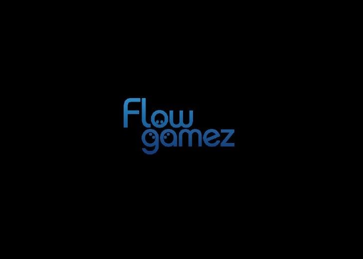 • 플로우게임즈 소개• 다음-모바게 런칭 정보 공유 (생략)• 출시 예정 및 개발 중 게임 소개 (동영상)