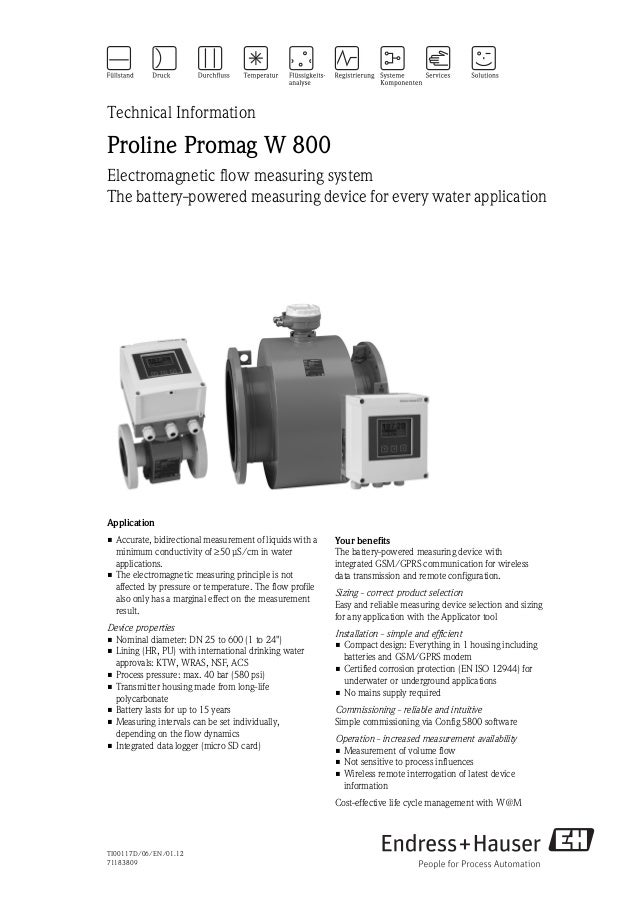 TI00117D/06/EN/01.1271183809Technical InformationProline Promag W 800Electromagnetic flow measuring systemThe battery-powe...
