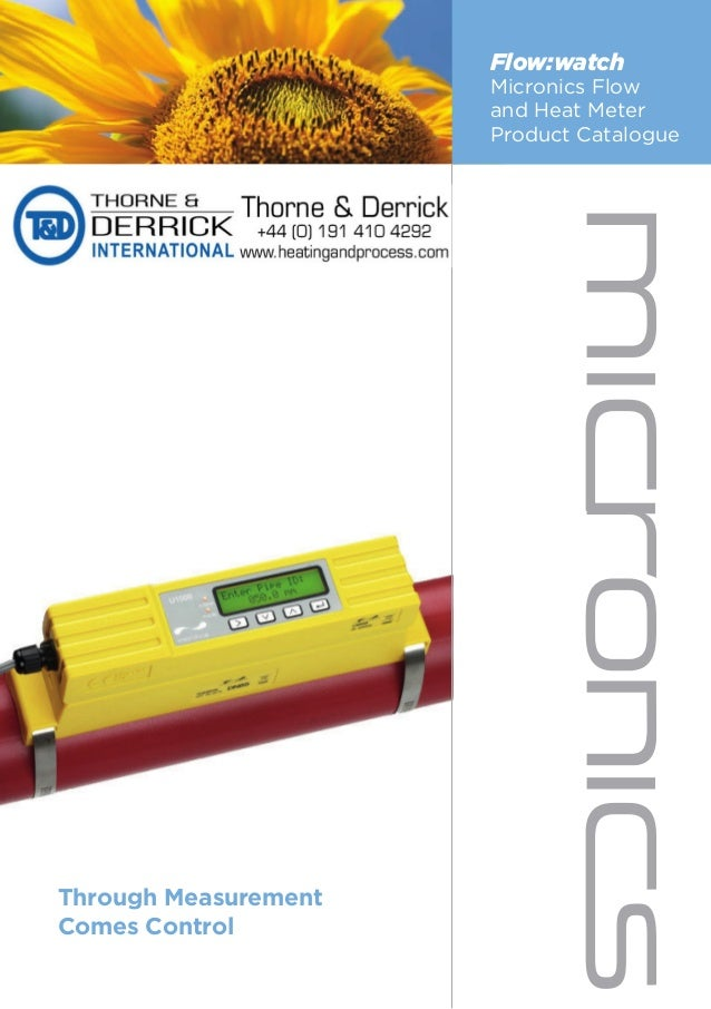 Flow:watch Micronics Flow and Heat Meter Product Catalogue Through Measurement Comes Control Flow:watch Micronics Flow and...