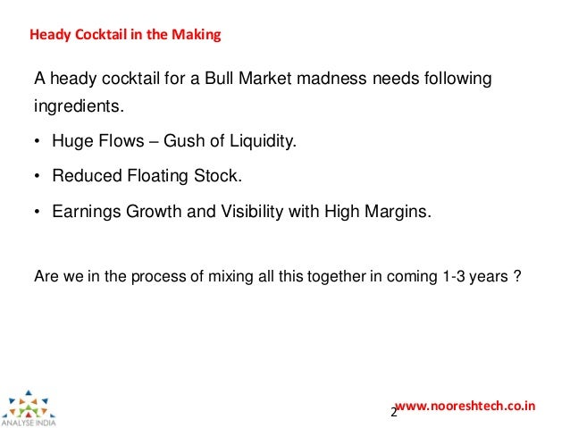 Flows to Floats - A Heady Cocktail in the Making - www.nooreshtech.co.in Slide 2