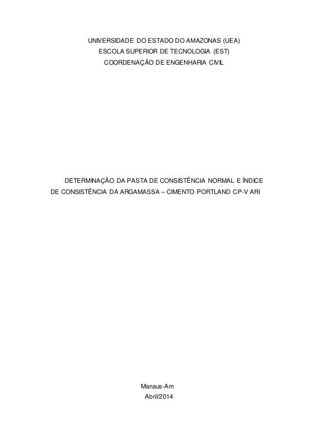 UNIVERSIDADE DO ESTADO DO AMAZONAS (UEA)  ESCOLA SUPERIOR DE TECNOLOGIA (EST)  COORDENAÇÃO DE ENGENHARIA CIVIL  DETERMINAÇ...