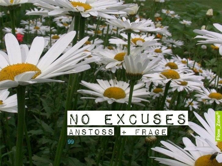 Flow Zone No Excuses Slides01 kurz