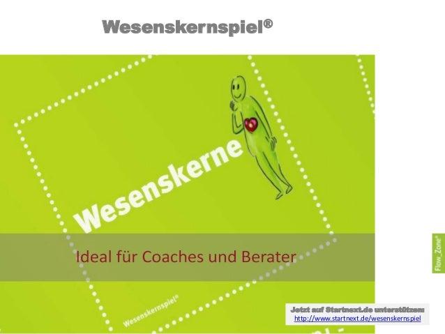 Wesenskernspiel®                   Jetzt auf Startnext.de unterstützen:                   http://www.startnext.de/wesenske...