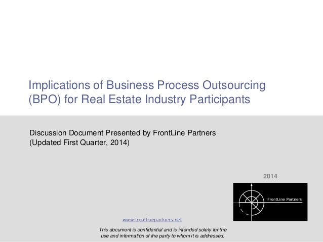 Implications of Business Process Outsourcing (BPO) for Real Estate Industry Participants Discussion Document Presented by ...
