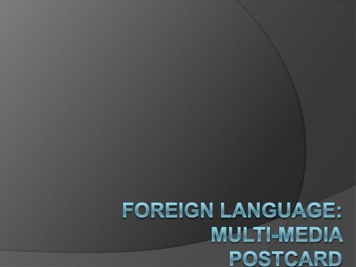 Foreign Language:Multi-media Postcard<br />