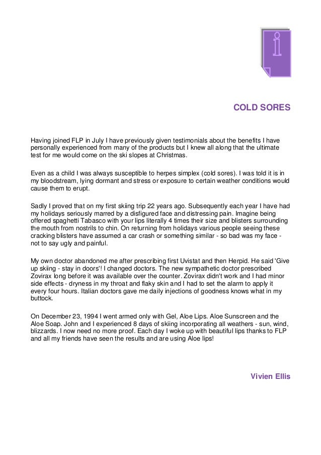 COLD SORESHaving joined FLP in July I have previously given testimonials about the benefits I havepersonally experienced f...