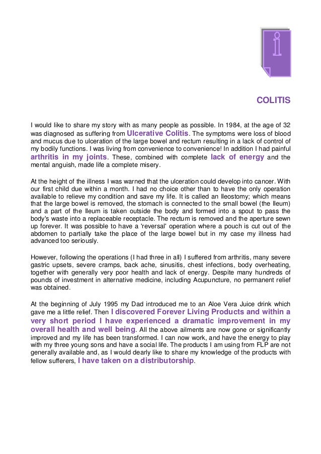 COLITISI would like to share my story with as many people as possible. In 1984, at the age of 32was diagnosed as suffering...