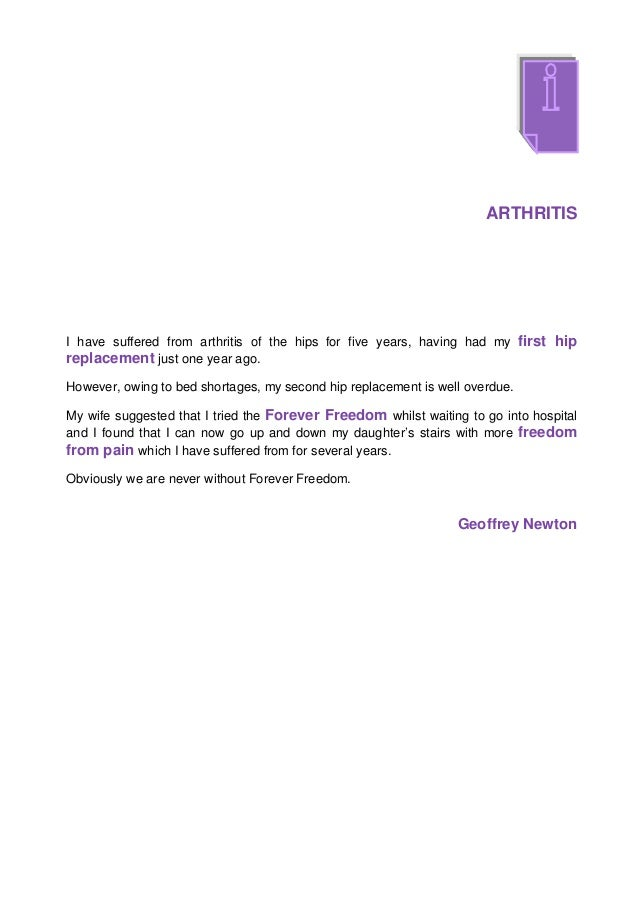 ARTHRITISI have suffered from arthritis of the hips for five years, having had my first hipreplacement just one year ago.H...
