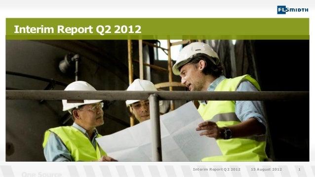 Interim Report Q2 201215 August 2012Interim Report Q2 2012 1
