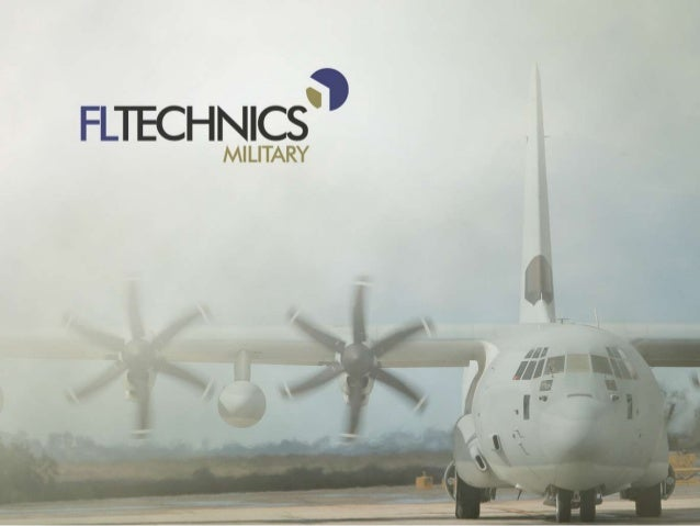 FL TECHNICS PROFILE A LOCAL FIRST CHOICE ALTERNATIVE TO GLOBAL MRO BRANDS ONE STOP SHOP MRO SOLUTIONS PROVIDER  Part of Av...