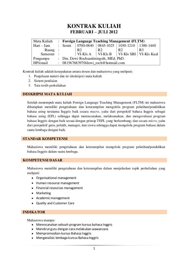 KONTRAK KULIAH                                FEBRUARI – JULI 2012       Mata Kuliah      :   Foreign Language Teaching Ma...