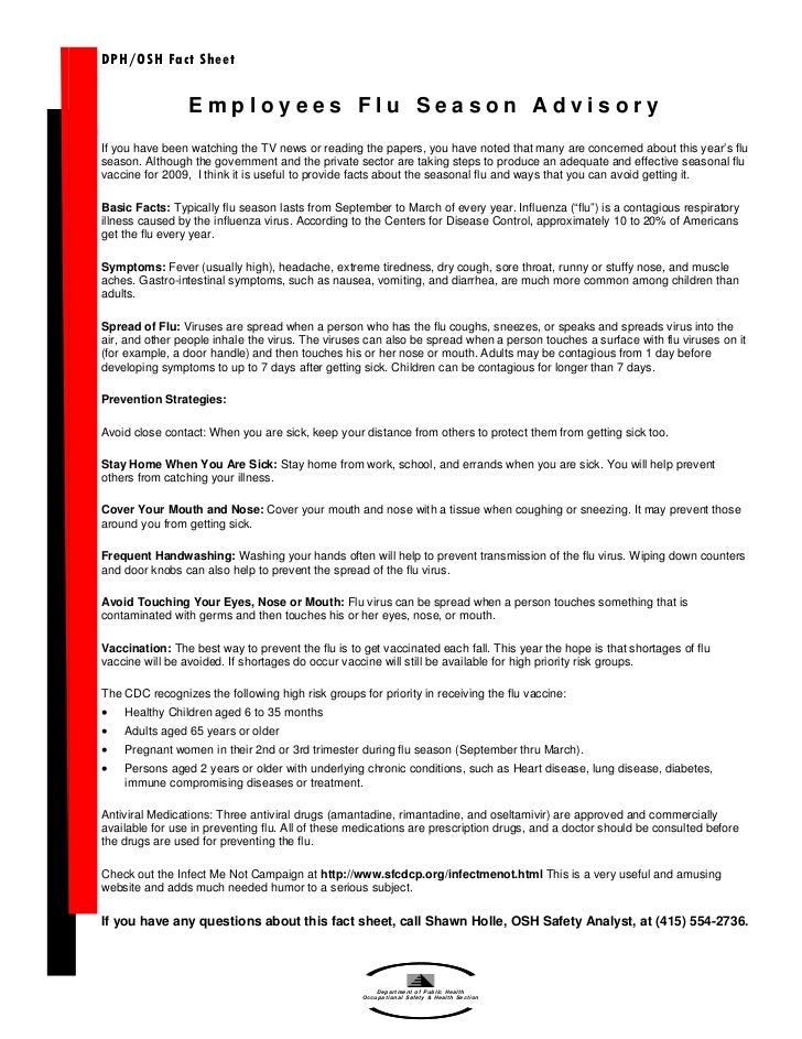 DPH/OSH Fact Sheet                 Employees Flu Season AdvisoryIf you have been watching the TV news or reading the paper...