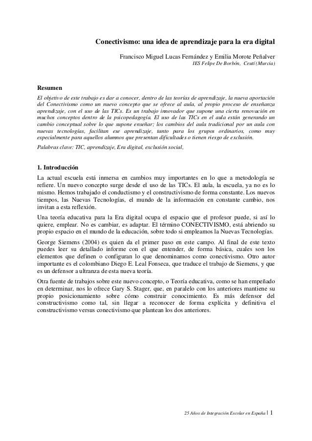 25 Años de Integración Escolar en España | 1 Conectivismo: una idea de aprendizaje para la era digital Francisco Miguel L...