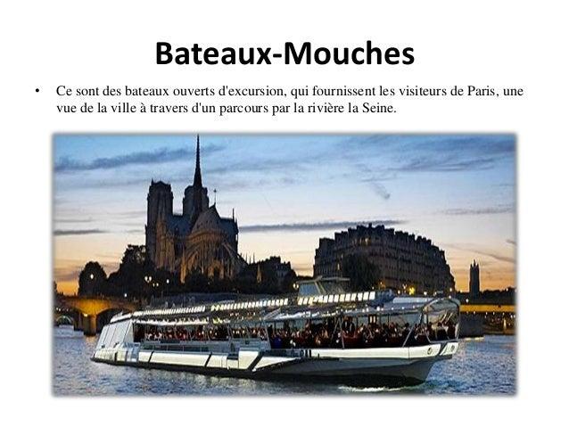 Bateaux-Mouches • Ce sont des bateaux ouverts d'excursion, qui fournissent les visiteurs de Paris, une vue de la ville à t...