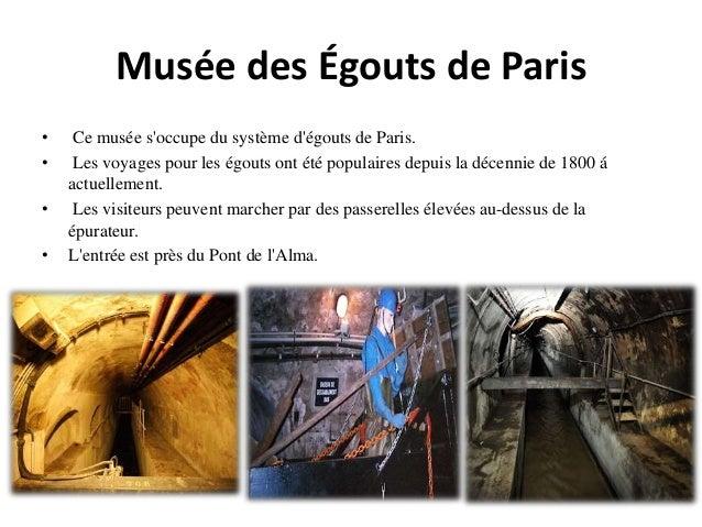 Musée des Égouts de Paris • Ce musée s'occupe du système d'égouts de Paris. • Les voyages pour les égouts ont été populair...