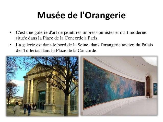 Musée de l'Orangerie • C'est une galerie d'art de peintures impressionnistes et d'art moderne située dans la Place de la C...