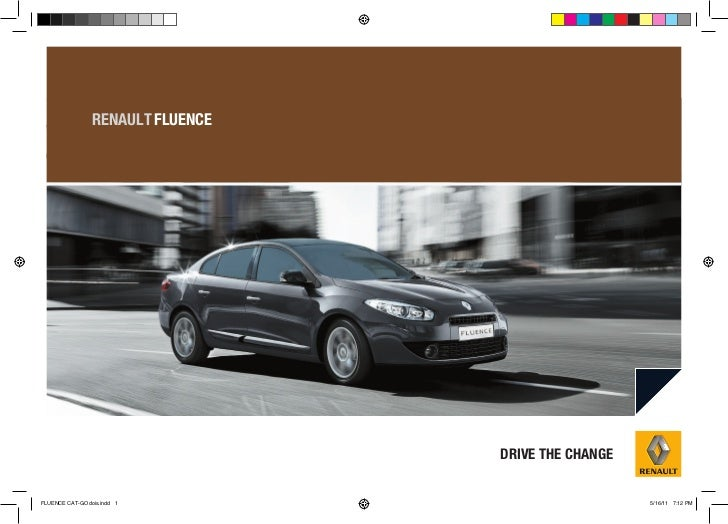 RENAULT FLUENCE                                  DRIVE THE CHANGEFLUENCE CAT-GOdois.indd 1                            5/16...