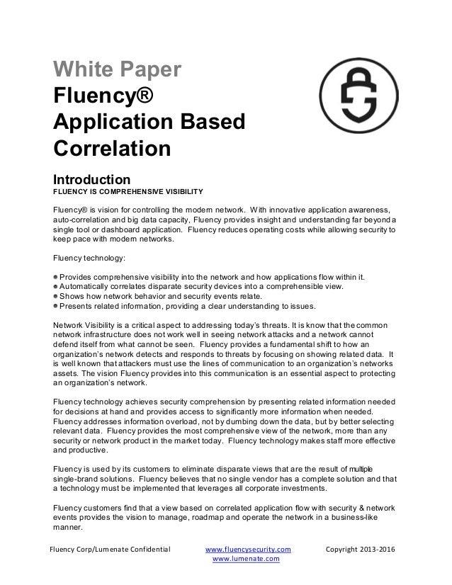 Fluency Corp/Lumenate Confidential www.fluencysecurity.com Copyright 2013-2016 www.lumenate.com White Paper Fluency® Appli...