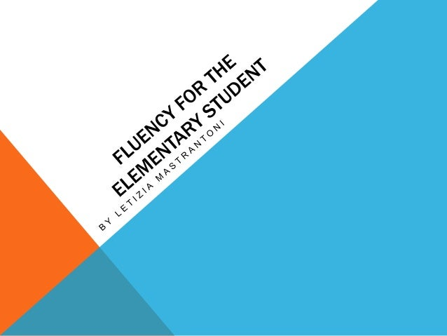 WHAT IS FLUENCY? Speed + Accuracy = Fluency Reading quickly and in a meaningful way (prosody) Decoding and comprehending s...