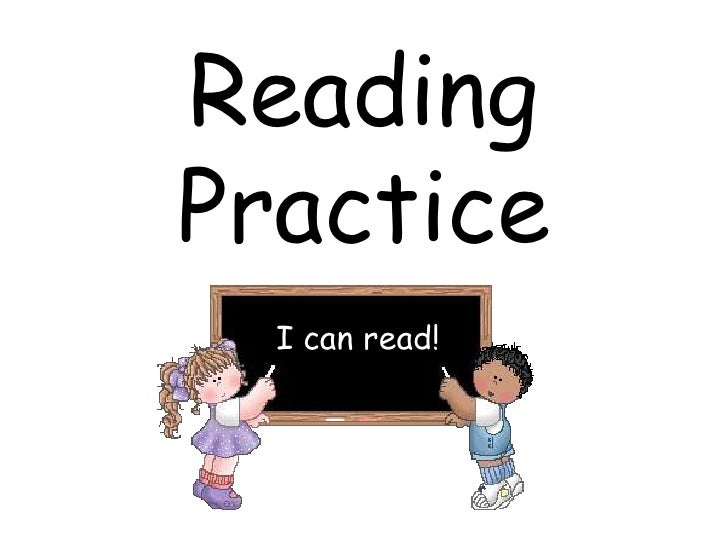 Reading Practice<br />I can read!<br />