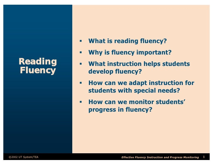 ß What is reading fluency?                       ß Why is fluency important?       Reading         ß What instruction help...