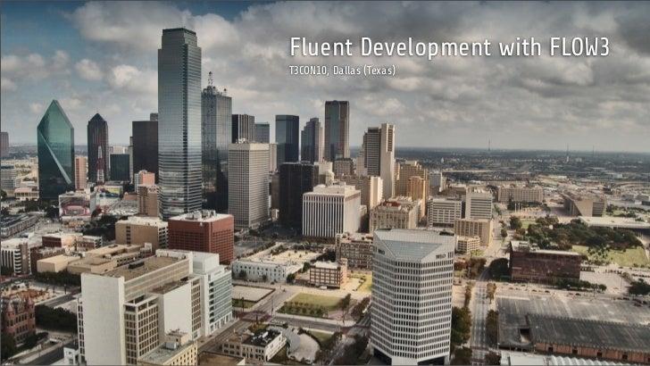 Fluent Development with FLOW3T3CON10, Dallas (Texas)