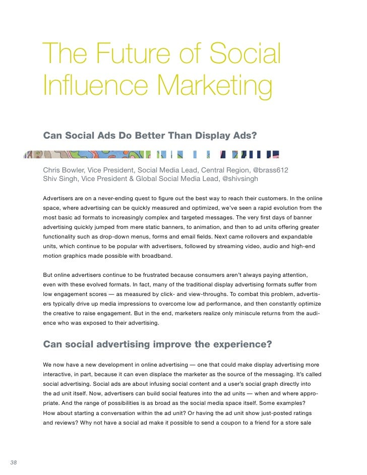 advertising influential to the society Advertising in science news in print, online and in e-newsletters allows partners to reach a highly loyal, educated and influential audience: 90% of science news readers in print and online have.