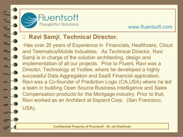 Ravi Samji, Technical Director, •Has over 20 years of Experience in Financials, Healthcare, Cloud and Telematics/Mobile In...