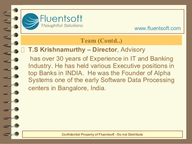 T.S Krishnamurthy – Director, Advisory has over 30 years of Experience in IT and Banking Industry. He has held various Exe...