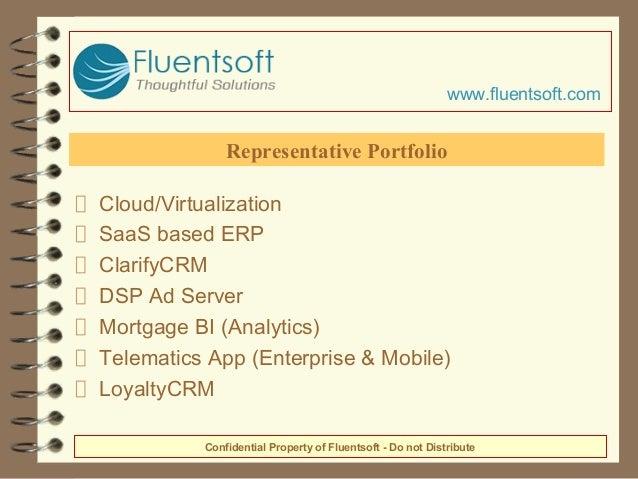 Cloud/Virtualization SaaS based ERP ClarifyCRM DSP Ad Server Mortgage BI (Analytics) Telematics App (Enterprise & Mobile) ...