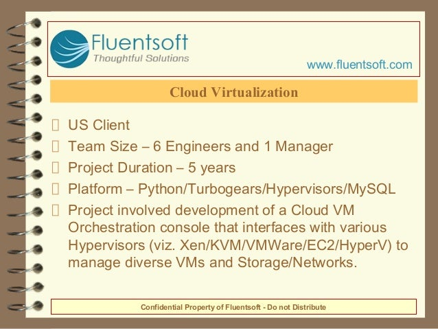 US Client Team Size – 6 Engineers and 1 Manager Project Duration – 5 years Platform – Python/Turbogears/Hypervisors/MySQL ...