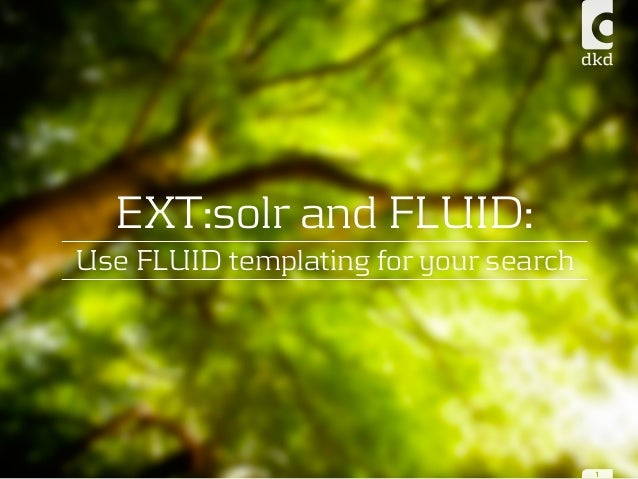 EXT:solr and FLUID: Use FLUID templating for your search 1
