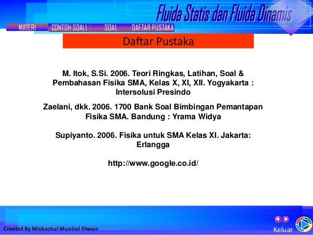 Fluida Dinamis Dan Statis Misbachul Munirul Ehwan