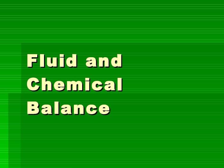 Fluid and Chemical Balance