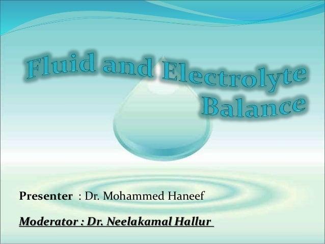 Presenter : Dr. Mohammed Haneef Moderator : Dr. Neelakamal Hallur