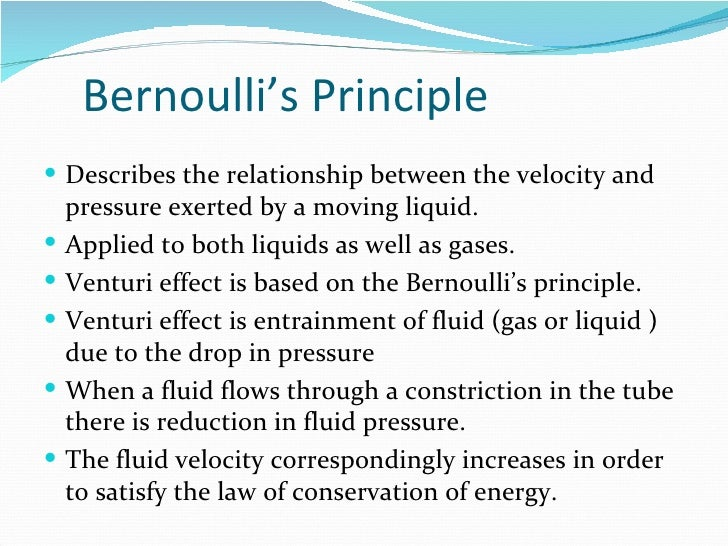 the uses of bernoullis principle engineering essay Which of the following sentences are true for bernoulli's equation 1 bernoulli's principle is applicable to ideal incompressible fluid 2 the gravity force and pressure forces are only.