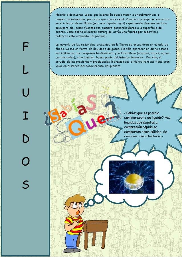 ¿Sabías que es posible caminar sobre un líquido? Hay líquidos que sujetos a compresión rápida se comportan como sólidos. S...