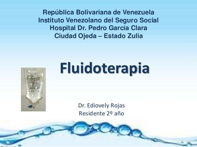 Dr. Ediovely Rojas Residente 2º año República Bolivariana de Venezuela Instituto Venezolano del Seguro Social Hospital Dr....