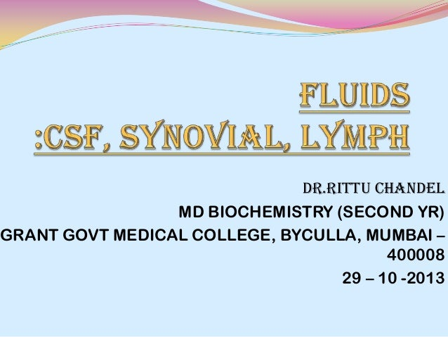 DR.RITTU CHANDEL MD BIOCHEMISTRY (SECOND YR) GRANT GOVT MEDICAL COLLEGE, BYCULLA, MUMBAI – 400008 29 – 10 -2013