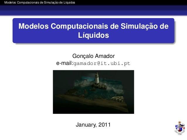 ¸˜Modelos Computacionais de Simulacao de L´quidos                                        ı                                ...