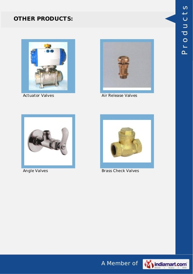 A Member of OTHER PRODUCTS: Actuator Valves Air Release Valves Angle Valves Brass Check Valves Products