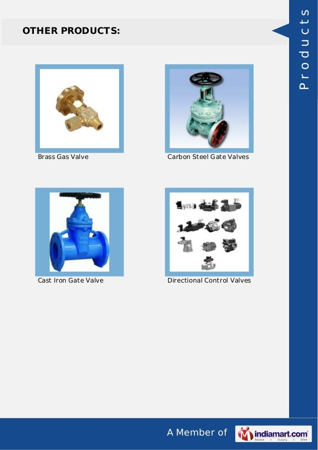 A Member of OTHER PRODUCTS: Brass Gas Valve Carbon Steel Gate Valves Cast Iron Gate Valve Directional Control Valves Produ...