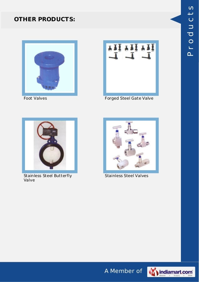 A Member of OTHER PRODUCTS: Foot Valves Forged Steel Gate Valve Stainless Steel Butterfly Valve Stainless Steel Valves Pro...