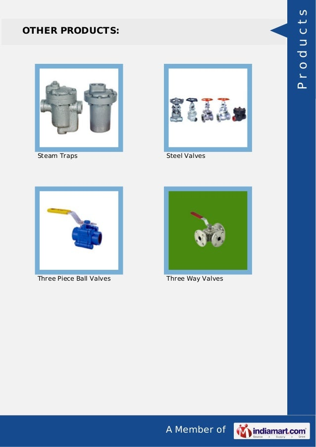 A Member of OTHER PRODUCTS: Steam Traps Steel Valves Three Piece Ball Valves Three Way Valves Products